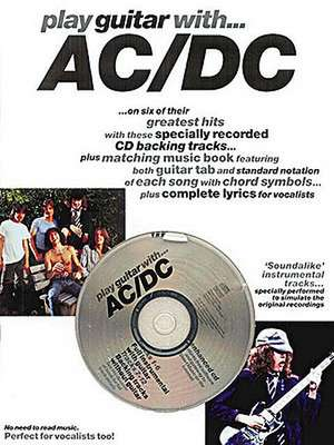 Play Guitar with AC/DC [With CD]:  The Complete Picture Guide to Playing Alto Sax [With CD] de Music Sales Corporation