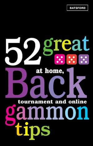 Beadles, P: 52 Great Backgammon Tips imagine