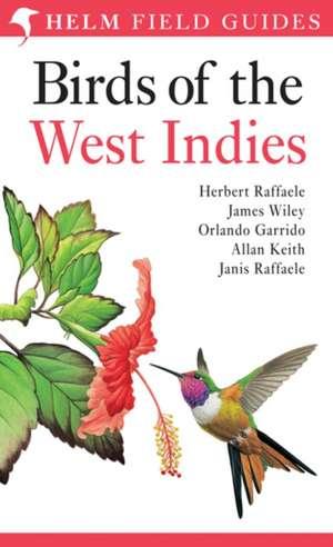 Birds of the West Indies de Herbert A. Raffaele