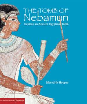 Hooper, M: The Tomb of Nebamun