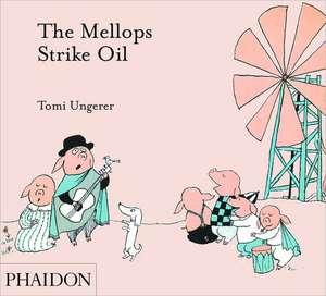 The Mellops Strike Oil de Tomi Ungerer