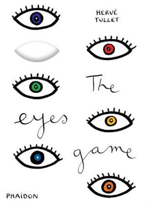 The Eyes Game de Herve Tullet