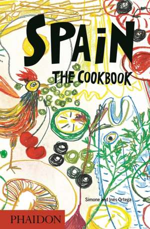 Spain: The Cookbook de Simone Ortega