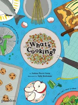 What's Cooking? de Joshua David Stein