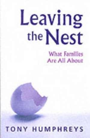 Leaving the Nest de Tony Humphreys