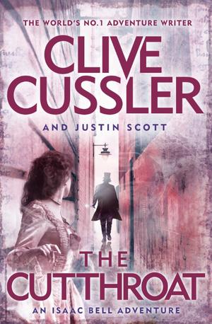 The Cutthroat: Isaac Bell #10 de Clive Cussler