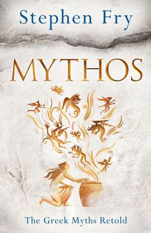 Mythos: The Greek Myths Retold de Stephen Fry
