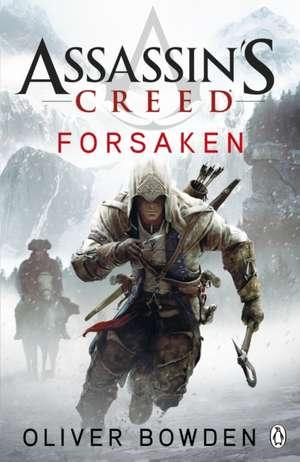 Assassin's Creed Forsaken de Oliver Bowden
