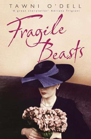 Fragile Beasts de Tawni O'Dell