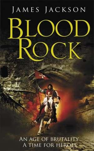 Blood Rock de James Jackson
