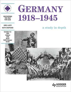 Discovering the Past for GCSE. Germany 1918-45 imagine