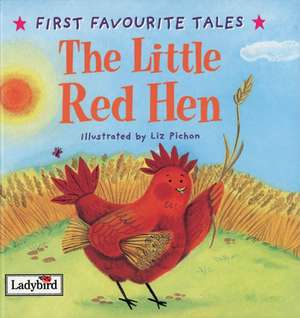 First Favourite Tales: Little Red Hen