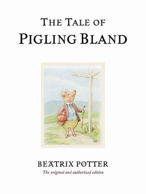 The Tale of Pigling Bland de Beatrix Potter