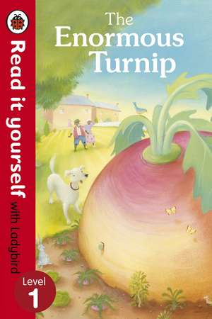 The Enormous Turnip: Read it yourself with Ladybird: Level 1