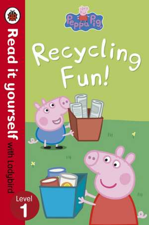 Peppa Pig Recycling Fun - Read it yourself with Ladybird
