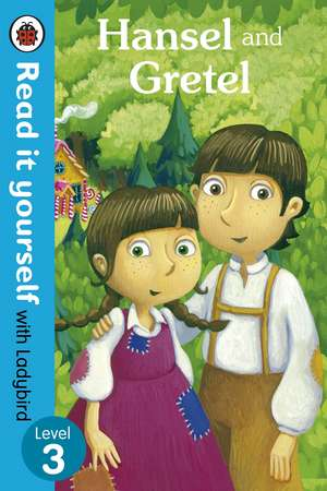 Hansel and Gretel - Read it yourself with Ladybird: Level 3 de Ladybird
