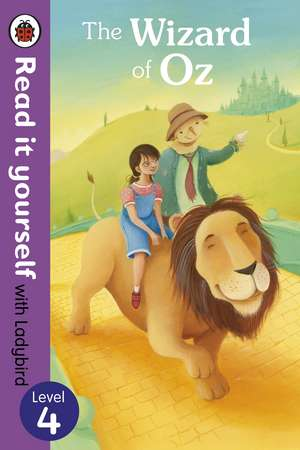 The Wizard of Oz - Read it yourself with Ladybird: Level 4 de Richard Johnson