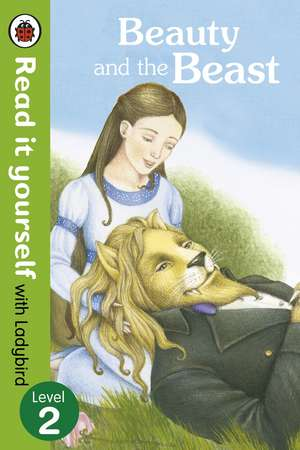 Beauty and the Beast - Read it yourself with Ladybird: Level 2 de Ladybird