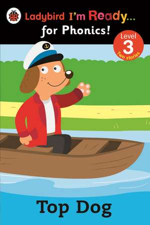 Top Dog: Ladybird Im Ready For Phonics: Level 3