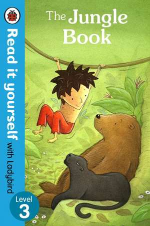 The Jungle Book - Read it yourself with Ladybird: Level 3