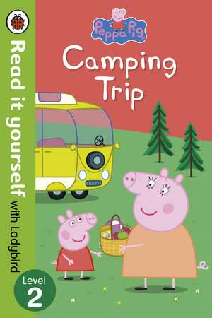 Peppa Pig, Camping Trip - Read it yourself with Ladybird
