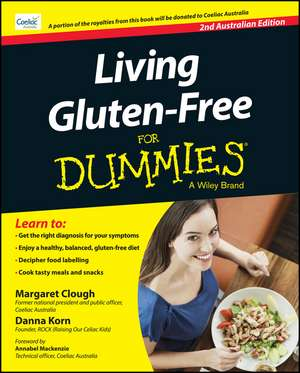 Living Gluten–Free For Dummies – Australia de Margaret Clough