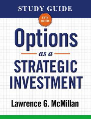Options as a Strategic Investment de Lawrence G. McMillan