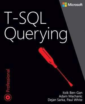 T-SQL Querying de Itzik Ben-Gan