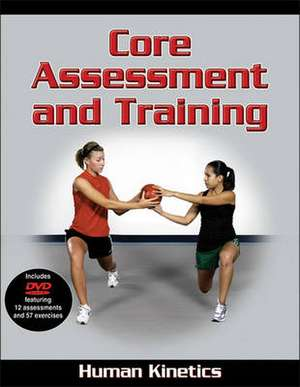 Core Assessment and Training [With DVD]:  Stability Ball Games de Human Kinetics