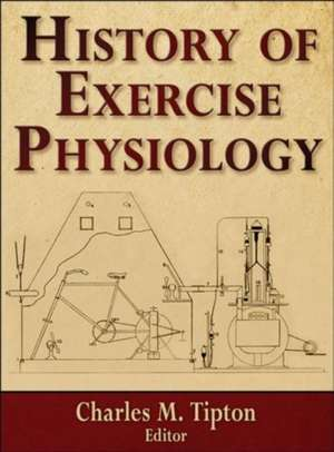 History of Exercise Physiology