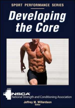 Developing the Core de The National Strength and Conditioning Association