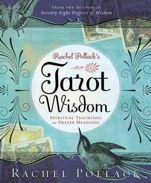 Rachel Pollack's Tarot Wisdom de Rachel Pollack