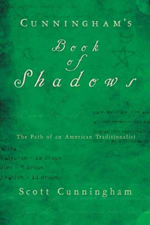Cunningham's Book of Shadows imagine