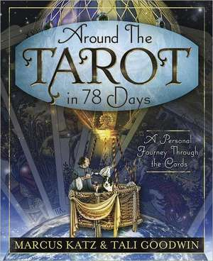 Around the Tarot in 78 Days imagine