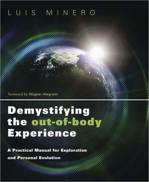 Demystifying the Out-Of-Body Experience imagine