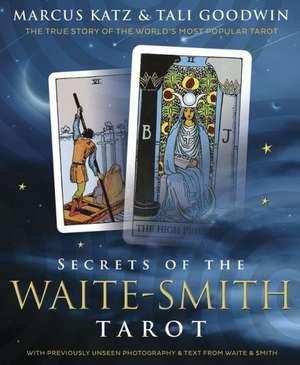 Secrets of the Waite-Smith Tarot imagine
