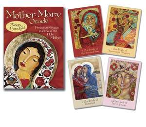 Mother Mary Oracle:  Protection Miracles & Grace of the Holy Mother de Alana Fairchild