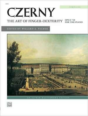 The Art of Finger-Dexterity, Opus 740 for the Piano, Complete de Carl Czerny