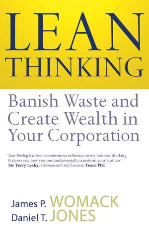 Lean Thinking: Banish Waste And Create Wealth In Your Corporation de James P. Womack