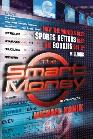 The Smart Money de Michael Konik