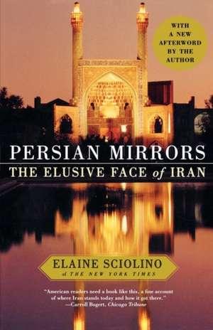 Persian Mirrors de Elaine Sciolino
