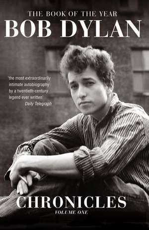 Chronicles Volume 1 de Bob Dylan