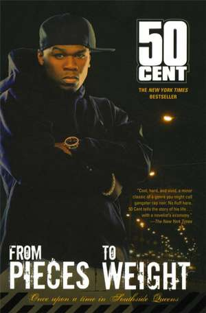 From Pieces to Weight:  Once Upon a Time in Southside Queens de 50 Cent