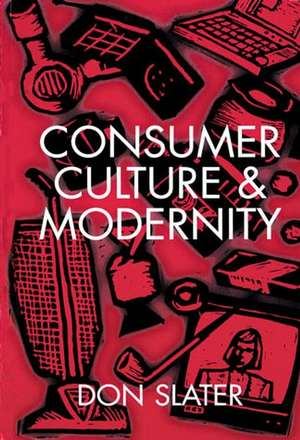 Consumer Culture and Modernity imagine