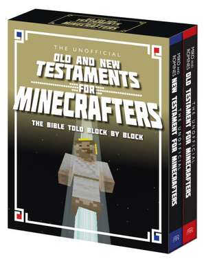 Romines, G: The Unofficial Old and New Testament for Minecra de Christopher Miko