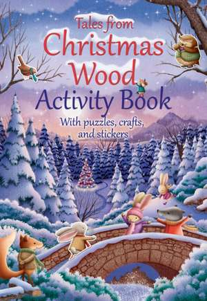 Tales from Christmas Wood Activity Book
