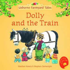 Dolly and the Train de Heather Amery