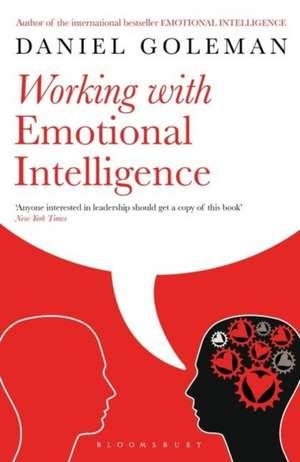 Working with Emotional Intelligence de Daniel Goleman