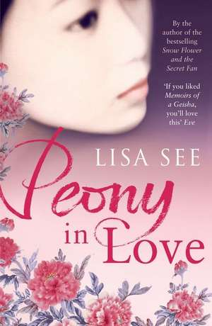 Peony in Love de Lisa See
