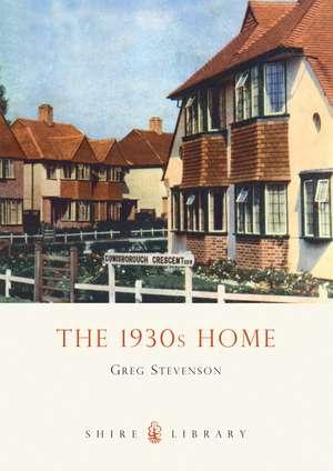 The 1930s Home de Greg Stevenson